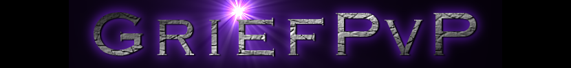 GriefPvP website:   under construction!